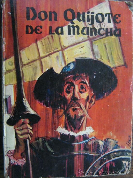 LIBRO DON QUIJOTE DE LA MANCHA MIGUEL DE CERVANTES 1965 DIBUJOS ILUSTRACIONES DE MANUEL HUETE (Libros de Segunda Mano - Historia Antigua)
