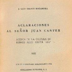 Libros de segunda mano: ACLARACIONES AL SEÑOR JUAN CANTER, ACERCA CULTURA BUENOS AIRES HASTA 1810, J. LUIS TRENTI ROCAMORA. Lote 18480589