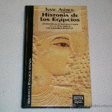 Libros de segunda mano: HISTORIA DE LOS EGIPCIOS -ISAAC ASIMOV - ALIANZA EDICIONES DEL PRADO TAPA DURA - 250 PÁGINAS.. Lote 238701120