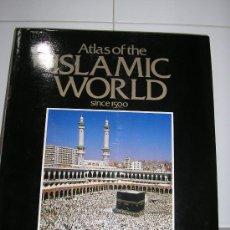 Libros de segunda mano: ATLAS OF THE ISLAMIC WORLD. Lote 26737392