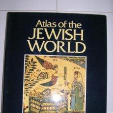 Libros de segunda mano: ATLAS OF THE JEWISH WORLD. Lote 26737369