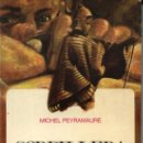 Libros de segunda mano: CORDILLERA PROHIBIDA, MICHEL PEYRAMAURE. MENSAJERO. BURGOS-1972. 223 PP. LEYENDAS - HISTORIA - PERÚ. Lote 20727437