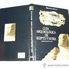 Libros de segunda mano: GUÍA ARQUEOLÓGICA DE EGIPTO Y NUBIA MAURIZIO DAMIANO-APPIA FOLIO 2005 RM46916. Lote 21723269