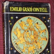 Libros de segunda mano: LA MITOLOGÍA CONTADA CON SENCILLEZ POR EMILIO GASCÓ CONTELL DE ESCELICER EN MADRID 1958. Lote 24863747