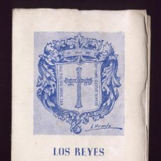 Libros de segunda mano: LOS REYES DE LA MONARQUIA ASTURIANA. LUCIANO LOPEZ Y GARCIA JOVE. OVIEDO. ASTURIAS. 1964. Lote 27325532