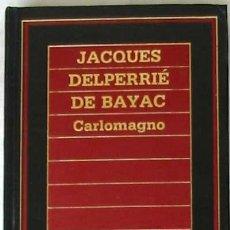 Libros de segunda mano: CARLOMAGNO - BIBLIOTECA DE HISTORIA ORBIS - 1985 - 247 PÁGINAS - VER ÍNDICE. Lote 26717640