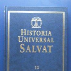 Libros de segunda mano: HISTORIA UNIVERSAL SALVAT - TOMO 10 - DE LA BAJA EDAD MEDIA AL RENACIMIENTO - 1999. Lote 23868242