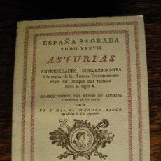 Libros de segunda mano: ESPAÑA SAGRADA. ASTURIAS. MANUEL RISCO. ES UN FACSIMIL. TRES TOMOS.. Lote 26381463