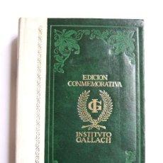 Libros de segunda mano: CARTAS DE RELACION DE HERNAN CORTES - EDICION CONMEMORATIVA - INSTITUTO GALLACH. Lote 24959213