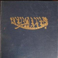 Libros de segunda mano: EL DESPERTAR DE LA CIVILIZACION. LOS ENIGMAS DE LAS ANTIGUAS CULTURAS REVELADOS. 1.963 LABOR. Lote 25051195