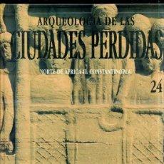 Gebrauchte Bücher - ARQUEOLOGÍA DE CIUDADES PERDIDAS : NORTE DE AFRICA II, CONSTANTINOPLA - 26652725