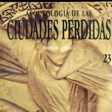 Gebrauchte Bücher - ARQUEOLOGÍA DE CIUDADES PERDIDAS : NORTE DE AFRICA I - 26652732