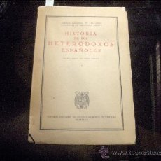Libros de segunda mano: HISTORIA DE LOS HETERODOXOS ESPAÑOLES - 1947 CSIC. EDIC. NAC. DE LAS OBRAS COMPLETAS MENENEZ PELAYO. Lote 25660921