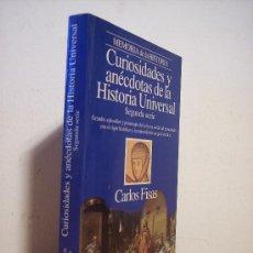 Libros de segunda mano: CURIOSIDADES Y ANÉCDOTAS DE LA HISTORIA UNIVERSAL (SEGUNDA SERIE-EDAD MEDIA) CARLOS FISAS. Lote 25747103