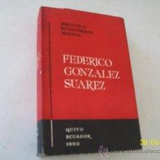 Libros de segunda mano: BIBLIOTECA ECUATORIANA MÍNIMA- FEDERICO GONZALEZ SUAREZ. Lote 26252310