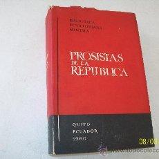 Libros de segunda mano: BIBLIOTECA ECUATORIANA MÍNIMA- PROSISTAS DE LA REPÚBLICA. Lote 26252795