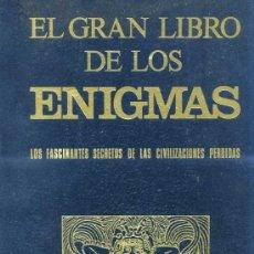 Libros de segunda mano: EL GRAN LIBRO DE LOS ENIGMAS DE LAS CIVILIZACIONES PERDIDAS(1977). Lote 26258740