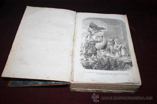 Gebrauchte Bücher: 1717- FANTÁSTICO LIBRO ' EL CONDE DE ESPAÑA', POR DON FRANCISCO J.ORELLANA, AÑO 1856 - Foto 3 - 27665898