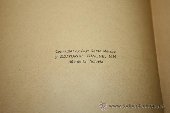Libros de segunda mano: 0460- 'CISNEROS' POR LUYS SANTA MARINA. 2ª EDICIÓN. EDITORIAL YUNQUE 1939 AÑO DE LA VICTORIA - Foto 4 - 27756937