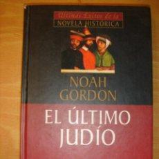 Gebrauchte Bücher - .LIBRO.EL ULTIMO JUDIO.NOAH GORDON.PLANETA AGOSTINI.2001. - 28099870