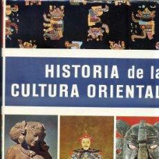 Libros de segunda mano: HISTORIA DE LA CULTURA ORIENTAL - GRAN FORMATO. Lote 28252582