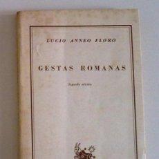 Libros de segunda mano: GESTAS ROMANAS (DE LUCIO ANNEO FLORO) ED. ESPASA (1952) EDICIÓN MUY RARA!!. Lote 28923588