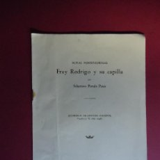 Libros de segunda mano: GALICIA. PONTEVEDRA 'FRAY RODRIGO Y SU CAPILLA' S. PORTELA PAZOS 1948. Lote 29600528