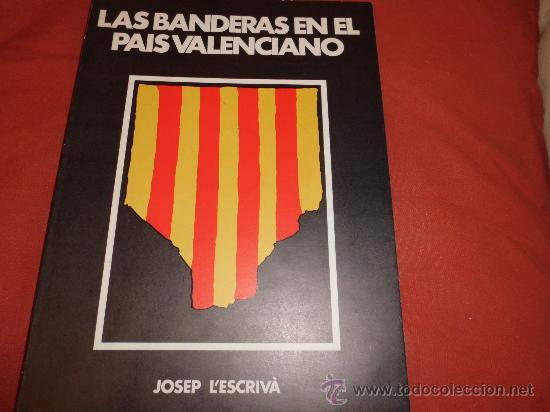 Las banderas en el pais valenciano comprar libros de - Libreria segunda mano valencia ...