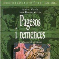 Libros de segunda mano: ANDREU VARELA / J.R. VARELA - PAGESOS I REMENCES - BARCANOVA - 1993. Lote 29891061