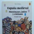 Libros de segunda mano: ESPAÑA MEDIEVAL MUSULMANES, JUDIOS Y CRISTIANOS - BIBLIOTECA BASICA DE HISTORIA - ED. ANAYA - 1990. Lote 114448652