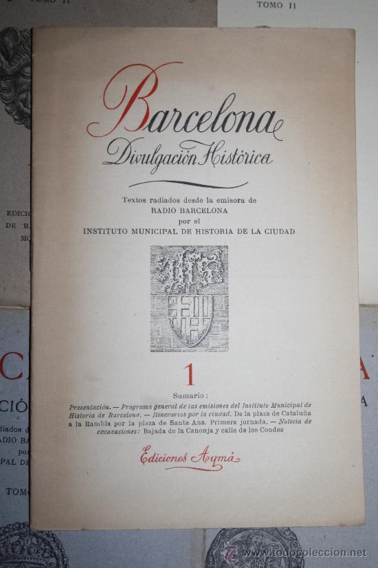 Libros de segunda mano: 1963- 'BARCELONA - DIVULGACIÓN HISTÓRICA' 22 FASCÍCULOS ED. AYMA DIR. DURÁN Y SANPERE BARCELONA - Foto 7 - 30094615