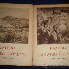 Libros de segunda mano: (212) HISTORIA DE LA INDUSTRIA CATALANA - 2 TOMOS -. Lote 30179829