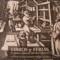 """Libros de segunda mano: CATÁLOGO EXPOSICIÓN """"LIBROS Y FERIAS"""" Y EL COMERCIO DE ESTE. Lote 30704389"""