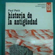 Libros de segunda mano: HISTORIA DE LA ANTIGUEDAD POR PAUL PETIT 1971. Lote 31183306