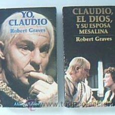 Libros de segunda mano: YO, CLAUDIO / CLAUDIO, EL DIOS, Y SU ESPOSA MESALINA. 2 VOLÚMENES: COMPLETA. ALIANZA.GRAVES, ROBERT. Lote 29527375