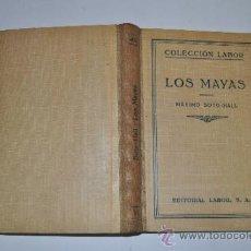 Libros de segunda mano: LOS MAYAS MÁXIMO SOTO-HALL RA15632. Lote 31735469