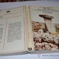 Libros de segunda mano: EL DESARROLLO DE LA SOCIEDAD ESPAÑOLA. I. LOS PUEBLOS PRIMITIVOS Y LA COLONIZACIÓN MAURO OLM RA6532. Lote 31953095