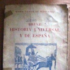 Libros de segunda mano: MARÍA COMAS-BREVE HISTORIA UNIVERSAL Y DE ESPAÑA-ED. SÓCRATES 1966. Lote 32397670