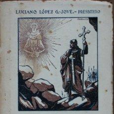 Libros de segunda mano: LA BATALLA DE COVADONGA E HISTORIA DEL SANTUARIO. LUCIANO LÓPEZ G.-JOVE. Lote 32476909