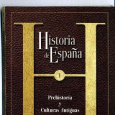 Libros de segunda mano: HISTORIA DE ESPAÑA Nº 1 PREHISTORIA Y CULTURAS ANTIGUAS LIBRO CON DC ROM. Lote 32636735