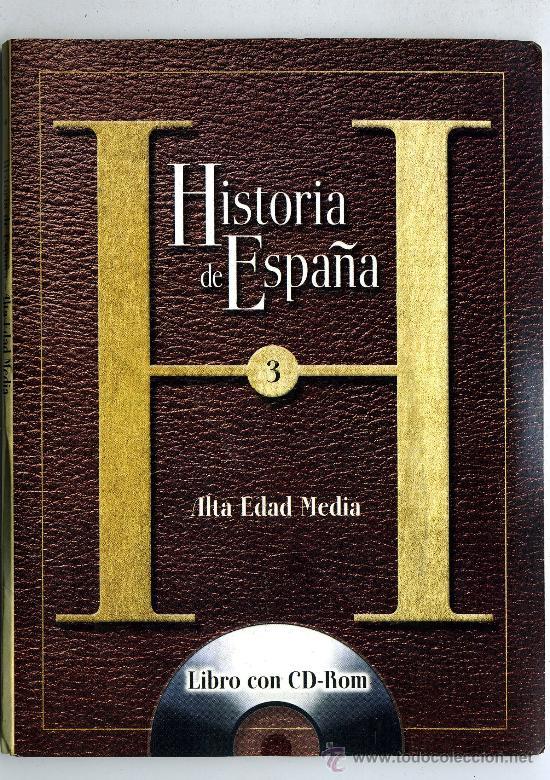 HISTORIA DE ESPAÑA Nº 3 ALTA EDAD MEDIA LIBRO CON DC ROM (Libros de Segunda Mano - Historia Antigua)