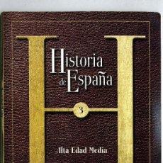 Libros de segunda mano: HISTORIA DE ESPAÑA Nº 3 ALTA EDAD MEDIA LIBRO CON DC ROM. Lote 32636752