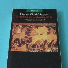 Libros de segunda mano: ENSAYOS DE HISTORIOGRAFÍA. PIERRE VIDAL-NAQUET. Lote 32834044
