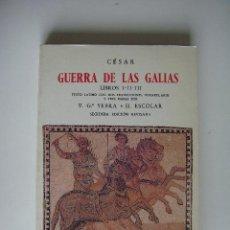 Libros de segunda mano - Guerra de las Galias. Libros I-II-III. Texto latino y traduccción. V.Gª. Yebra y H. Escolar. - 33745984