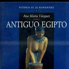 Libros de segunda mano: A. M. VÁZQUEZ : ANTIGUO EGIPTO (ARLANZA, 2000). Lote 33122852