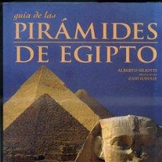 Libros de segunda mano: A. SILIOTTI : PIRÁMIDES DE EGIPTO (FOLIO, 1998). Lote 33122957