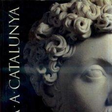 Libros de segunda mano: ROMA A CATALUNYA (1992) EN CATALÁN. Lote 33297737
