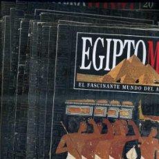 Libros de segunda mano: EGIPTOMANÍA, EL FASCINANTE MUNDO DEL ANTIGUO EGIPTO FASCÍCULOS 1 AL 40. Lote 33356643