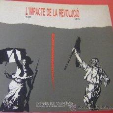 Libros de segunda mano: L'IMPACTE DE LA REVOLUCIÓ (1789-1813) INTRODUCIÓN VALENCIANO, VERSIÓN CASTELLANO, CADIZ 1812. Lote 34360721