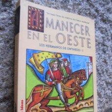 Libros de segunda mano: AMANECER EN EL OESTE LOS HERMANOS GWYNEDD I - PARGETER EDITH - EDI LA FACTORIA 2000 + INFO HISTO. Lote 34655054